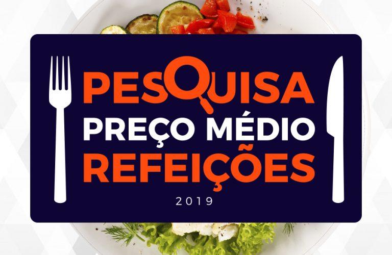 Pesquisa de Preço Médio de Refeições 2019 - Consulte aqui!