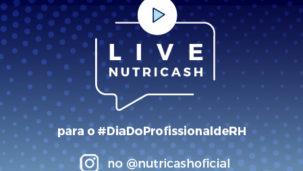 Nutricash realiza Live no Instagram para comemorar o Dia do Profissional de RH